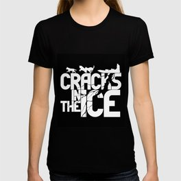 Cracks In The Ice - Typography Design T-shirt