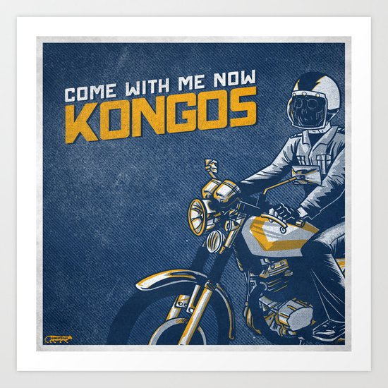 7 inch series: KONGOS - come with me now Art Print