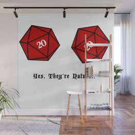 Yes, They're Natural. D20 Wall Mural