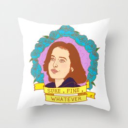 Sure, Fine, Whatever. Throw Pillow