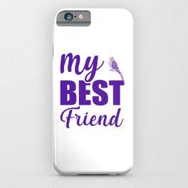 My Best Friend Is A Budgie pu iPhone Case