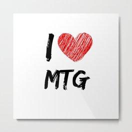 I Love MTG Metal Print