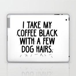 Coffee Dog Hair Laptop & iPad Skin