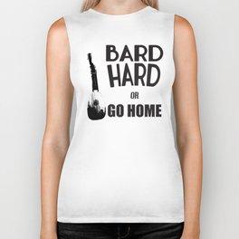 Bard Hard or Go Home Biker Tank