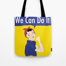 Rosie Thinks We Can Tote Bag