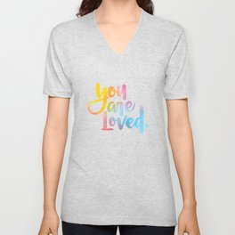 You are loved. (hand lettered) Unisex V-Neck