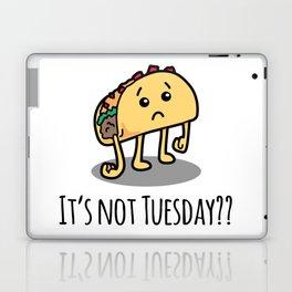 Not Taco Tuesday Laptop & iPad Skin