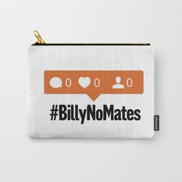 Billy No Mates – more than likes to life, a satirical take on social media iconography Carry-All Pouch