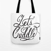 cuddle Tote Bags featuring Lets Cuddle by Joganic