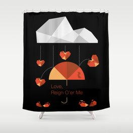 Love reign square Shower Curtain