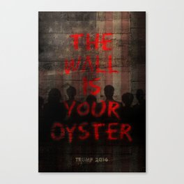 The Wall Is Your Oyster. Canvas Print