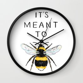 It's Meant To Bee Wall Clock