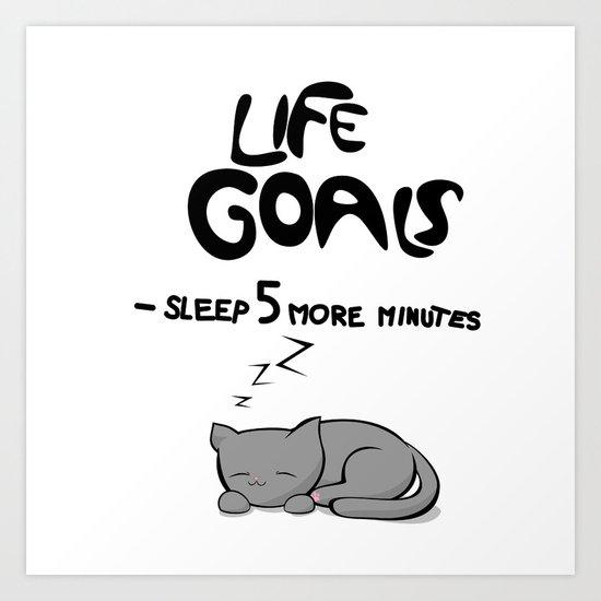 Life Goals Art Print