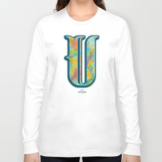 U is for Unique Long Sleeve T-shirt