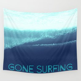 Gone Surfing Wall Tapestry