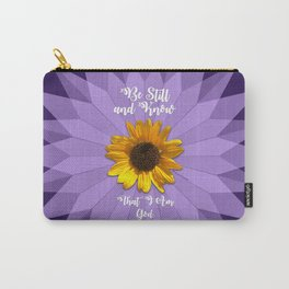 Be Still and Know... Carry-All Pouch