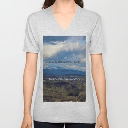 Over the Mountains and Through the Woods Unisex V-Neck