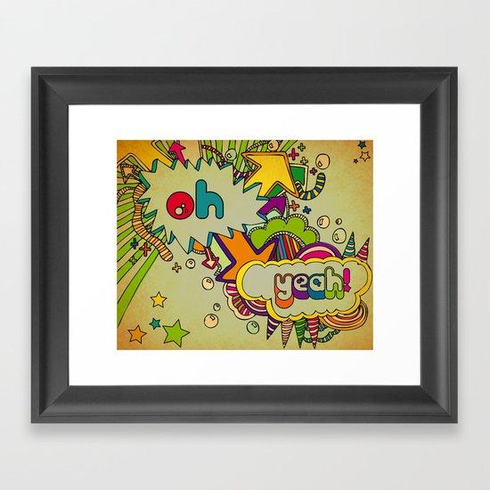 Yeah Yeah! Framed Art Print