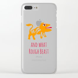 What Rough Beast Clear iPhone Case