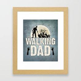 """The Walking DAD"" Framed Art Print"
