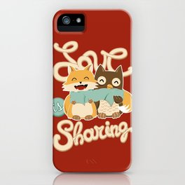 Love is Sharing iPhone Case