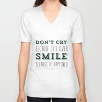 dr seuss V-neck T-shirts featuring Don't Cry Because It's Over Smile Because It Happened - Dr Seuss Quote by Crafty Lemon