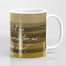 Ocean Sunrise: Seek Him with your whole Heart Scripture Coffee Mug