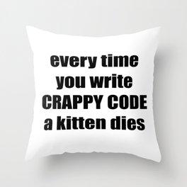 CRAPPY CODE Throw Pillow