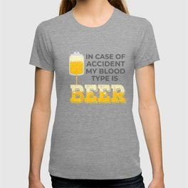 Beer Lover Gift My Blood Type is Beer Gift T-shirt