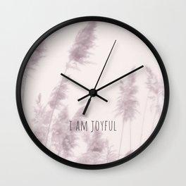 I AM JOYFUL. Wall Clock