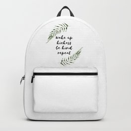 wake up kickass be kind repeat Backpack