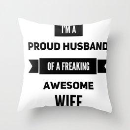 Wife,husband funny tshirt gift idea Throw Pillow