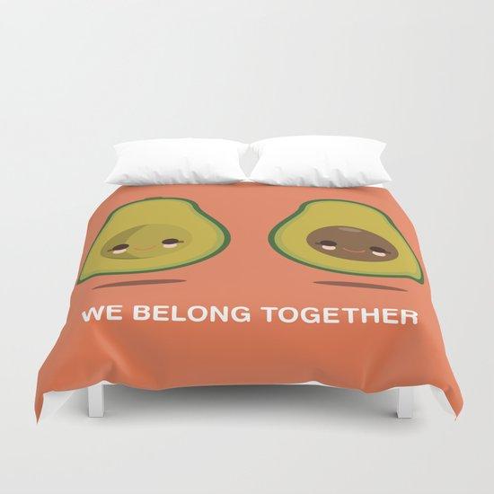 We Belong Together Duvet Cover