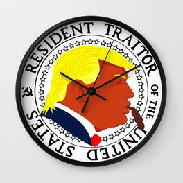 Trump Chump Resident Traitor of the United States Wall Clock
