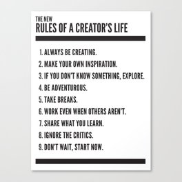 Rules of a Creator's Life Canvas Print