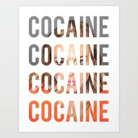 lindsay lohan Art Prints featuring LINDSAY LOHAN - COCAINE by Beauty Killer Art