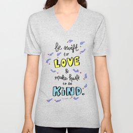 Be Swift to Love Unisex V-Neck