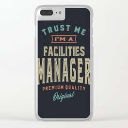 Facilities Manager Clear iPhone Case