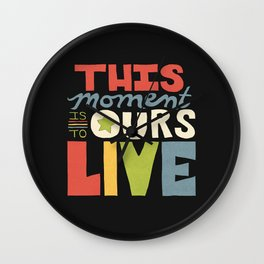 This Moment Wall Clock
