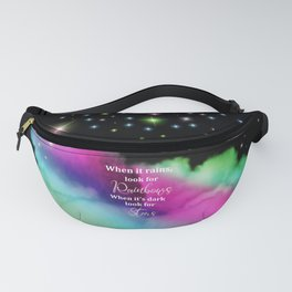 When It Rains, Look For Rainbows, When It's Dark Look For Stars, Quote Fanny Pack