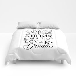 A House Is Made Of Walls & Beans Home Quote Comforters