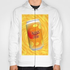 Drink Beer  Hoody