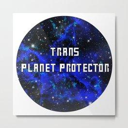 Trans planet protector Metal Print