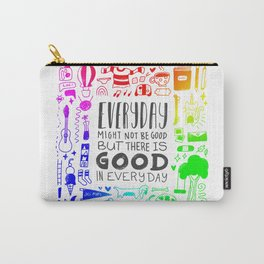 Good in Everyday Carry-All Pouch
