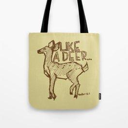 Like a Deer Tote Bag