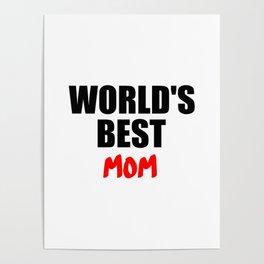 worlds best mom gift Poster