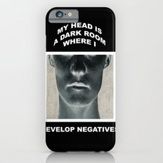 My head is a dark room, where I develop negatives. iPhone 6s Slim Case