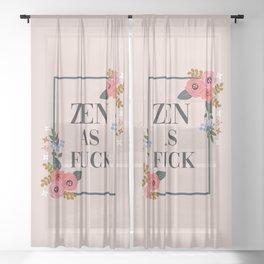 Zen As Fuck, Funny Pretty Yoga Quote Sheer Curtain