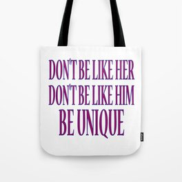 Don't Be like Tote Bag