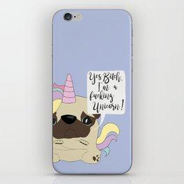 Yes Bitch, I'm a fucking Unicorn! iPhone Skin